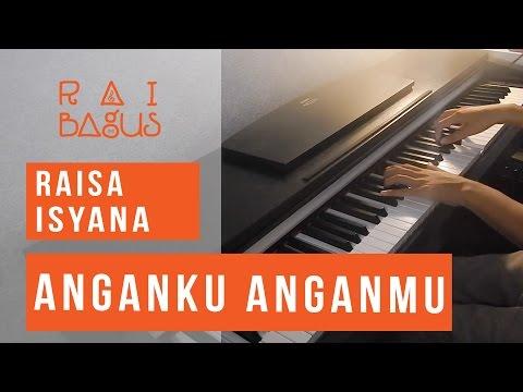 Raisa x Isyana - Anganku Anganmu Piano Cover