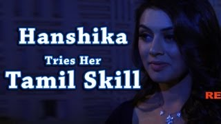 Hansika Motwani on tamil movie Theeya Velai Seiyanum Kumaru