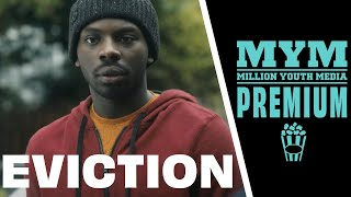 EVICTION (2017) | Short Film