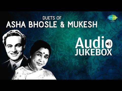 Duets of Asha Bhosle & Mukesh   Popular Old Hindi Songs   Audio Jukebox