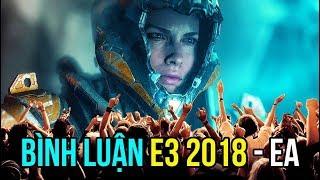 DŨNG CT BÌNH LUẬN E3 2018 - SỰ KIỆN GAME LỚN NHẤT THẾ GIỚI !!!