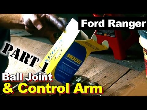 2003 Ford Ranger Ball joint and Control Arm Repair Part 1: Lower Ball Joint