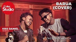 download lagu Kiss Daniel: Barua Cover - Coke Studio Africa gratis
