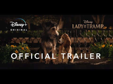 Lady and the Tramp   Official Trailer #2   Disney+   Streaming Nov. 12