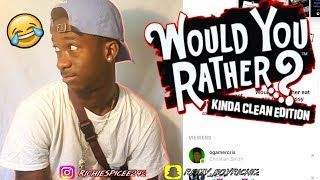 Would You Rather   Dirty Edition!! {EXTREMELY FUNNY}
