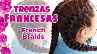 DOS TRENZAS FRANCESAS(TWO FRENCH BRAIDS )