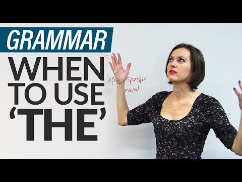 Grammar: 8 rules for using 'THE' in English