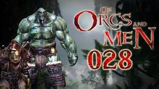 Let's Play Of Orcs And Men #028 - Das Wasser des Mutes [deutsch] [720p]