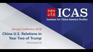 2018 Annual Conference: China-US Relations in Year Two of Trump