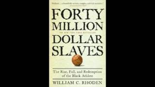William C. Rhoden: $40 Million Dollar Slaves pt2 The race begins (audiobk)