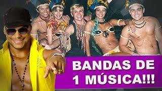 Bandas Brasileiras que só tiveram 1 MÚSICA de SUCESSO!