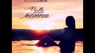Bonafide kuffkaff - Belle Inconnue (Prod by Titony