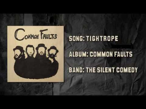 The Silent Comedy - Tightrope