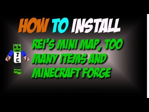 How to install minecraft forge rei's mini map and TooManyItems for 1.5.2 *MAC*