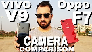 Oppo F7 vs Vivo V9 Camera Comparison | Oppo F7 Camera Review | Vivo V9 Camera Review
