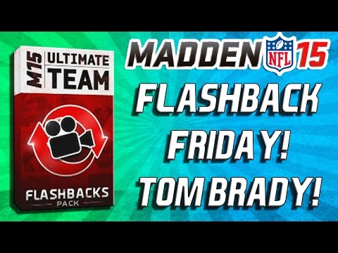 Madden 15 Ultimate Team - TOM BRADY SUSPENSION?!  DEFLATEGATE! FLASHBACK FRIDAY! - MUT 15