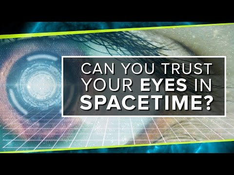 Can You Trust Your Eyes in Spacetime?   Space Time   PBS Digital Studios