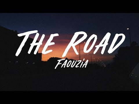 Faouzia - The Road (Lyrics)