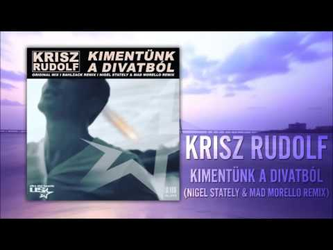 Krisz Rudolf - Kimentünk A Divatból (Nigel Stately & Mad Morello Remix)