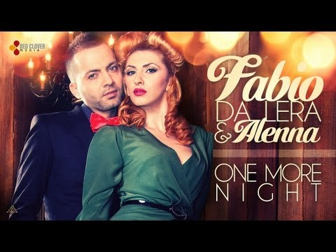 Fabio Da Lera & Alenna - One More Night (produced By Allexinno & Starchild) [with Lyrics] video