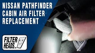 How to Replace Cabin Air Filter 2018 Nissan Pathfinder