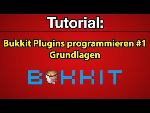 Tutorial: Bukkit Plugins programmieren #1 - Grundlagen [Deutsch] [Full-HD]