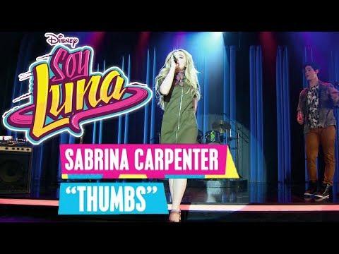SOY LUNA 🎵 Sabrina Carpenter - Thumbs   Disney Channel Songs