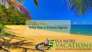 Why use a Travel Agent