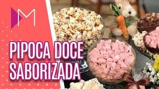 Pipoca Doce Saborizada - Mulheres (11/04/19)