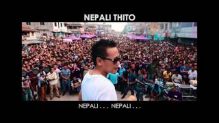 Nepali Thito (Lyrical) - Naren Limbu