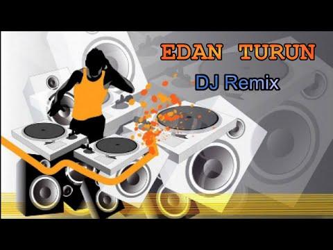 Edan Turun DJ Remix (Karaoke)