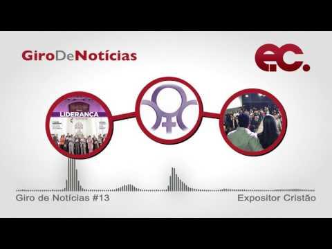 Giro de Notícias #013 - EC de março - Otília Chaves - Avanço Missionário 7ªRE