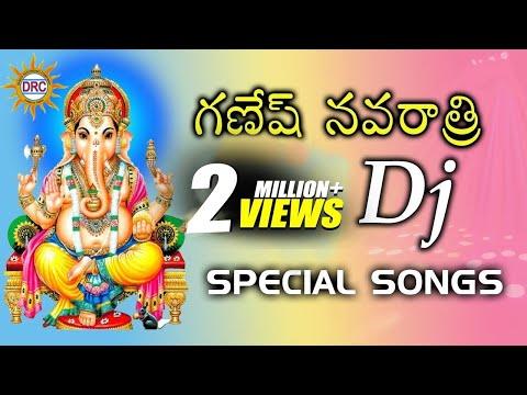 Sri Ganesh Navratri DJ Non Stop Songs    Lord Ganapathi Telugu Devotional Songs