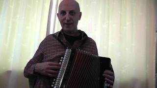 Learning To Play The D/G Melodeon Video Blog 1 - Oh Dear What Can The Matter Be?