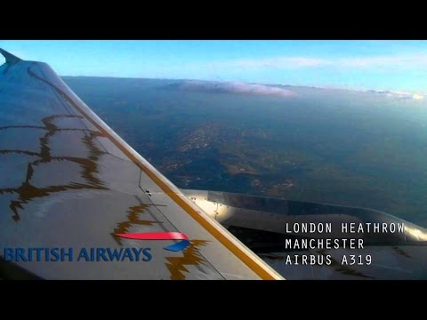 Full Flight London Heathrow to Manchester (British Airways A319, BA1402)
