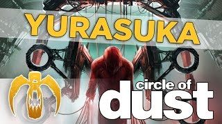 Watch Circle Of Dust Yurasuka video