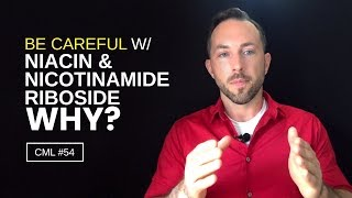 Why You Should Be Careful With Niacin and Nicotinamide Riboside | Chris Masterjohn Lite #54