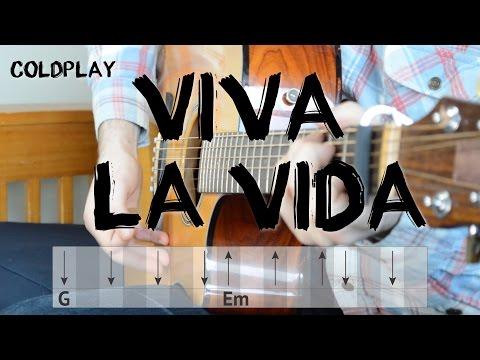 Viva La Vida - Guitar Tutorial | Coldplay - Easy Chords and Strumming
