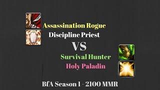 Assa Rogue Disc Priest vs Survival Hunter Holy Pala - 2100 MMR - BfA Season 1