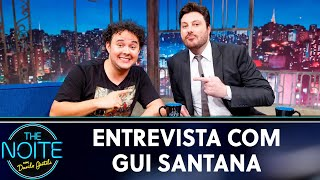 Entrevista com Gui Santana | The Noite (13/05/19)