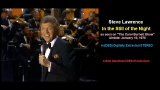 Steve Lawrence – In the Still of the Night – 1976 TV Performance [DES STEREO]