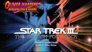 Star Trek III :The Search For Spock (1984) Retrospective / Review