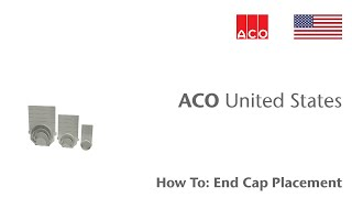 "ACO ""How To"" Series: End Cap Placement"
