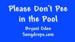 FUNNY SONG #5: Please Don't Pee in the Pool!
