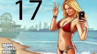 Grand Theft Auto V GTA 5 Walkthrough Part 17 Let's Play No Commentary 1080p Gameplay