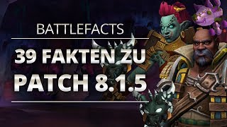 Battlefacts - 39 Fakten zu Patch 8.1.5   World of Warcraft