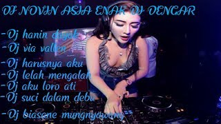 Dj terenak novin asia full bass