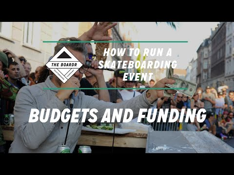 Budgets and Funding: How to Run a Skateboarding Event