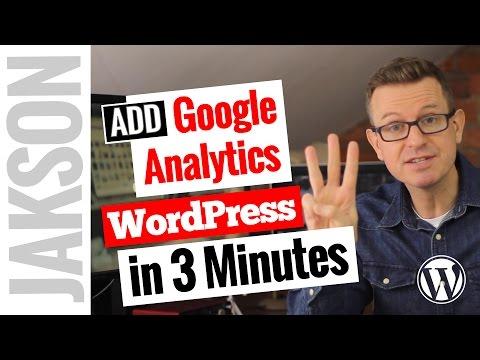 How to Add Google Analytics to WordPress - Tutorial 2017