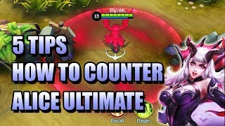 HOW TO COUNTER ALICE ULTIMATE ?